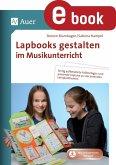 Lapbooks gestalten im Musikunterricht (eBook, PDF)
