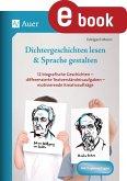 Dichtergeschichten lesen & Sprache gestalten (eBook, PDF)