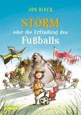 Storm oder Die Erfindung des Fußballs (eBook, ePUB)