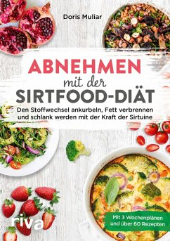 Abnehmen mit der Sirtfood-Diät (eBook, ePUB) - Muliar, Doris