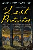 The Last Protector (James Marwood & Cat Lovett, Book 4) (eBook, ePUB)