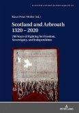 Scotland and Arbroath 1320 - 2020
