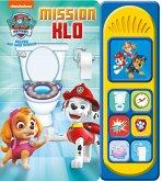 PAW Patrol: Mission Klo - Nickelodeon - Pappbilderbuch mit 7 spannenden Geräuschen für Kinder ab 3 Jahren