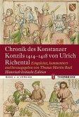 Chronik des Konstanzer Konzils 1414-1418 von Ulrich Richental. Historisch-kritische Edition