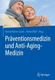Präventionsmedizin und Anti-Aging-Medizin
