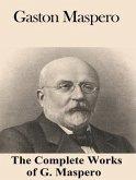 The Complete Works of Gaston Maspero (eBook, ePUB)