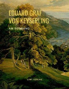 Am Südhang - Graf von Keyserling, Eduard