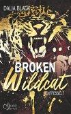 Broken Wildcat: Entfesselt