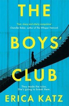 The Boys' Club - Katz, Erica