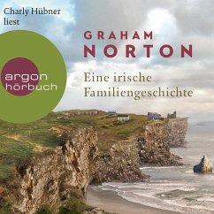 Eine irische Familiengeschichte (Ungekürzte Lesung) (MP3-Download) - Norton, Graham