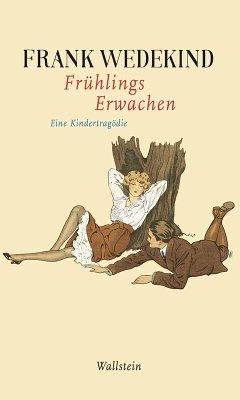 Frühlings Erwachen (eBook, ePUB) - Wedekind, Frank