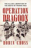 Operation Dragoon (eBook, ePUB)