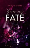 You're my Fate / Rival Bd.2 (eBook, ePUB)