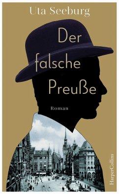 Der falsche Preuße / Offizier Gryszinski Bd.1 (eBook, ePUB) - Seeburg, Uta