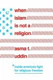 When Islam Is Not a Religion (eBook, ePUB)