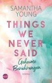 Things We Never Said - Geheime Berührungen (eBook, ePUB)