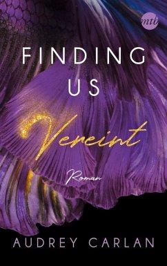 Vereint / Finding us Bd.3 (eBook, ePUB) - Carlan, Audrey