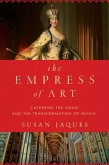 The Empress of Art (eBook, ePUB)