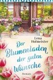 Der Blumenladen der guten Wünsche (eBook, ePUB)