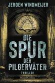 Die Spur der Pilgerväter / Peter de Haan Bd.3 (eBook, ePUB)