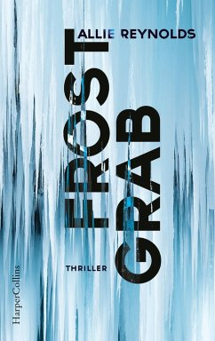 Frostgrab (eBook, ePUB) - Reynolds, Allie