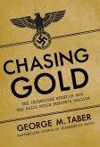 Chasing Gold (eBook, ePUB)