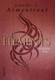 Goldene Wut / Dark Elements Bd.5 (eBook, ePUB)