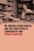 Dr. Martin Luther King Jr. and the Poor People's Campaign of 1968 (eBook, ePUB)