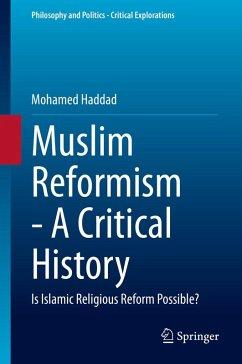 Muslim Reformism - A Critical History (eBook, PDF) - Haddad, Mohamed