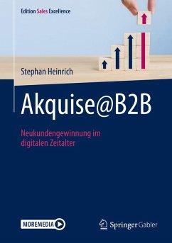 Akquise@B2B (eBook, PDF) - Heinrich, Stephan