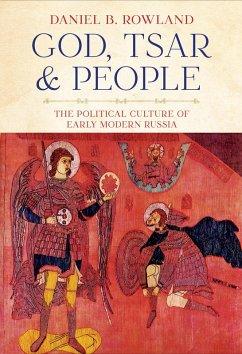God, Tsar, and People (eBook, ePUB) - Rowland, Daniel B.
