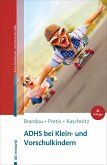 ADHS bei Klein- und Vorschulkindern (eBook, PDF)