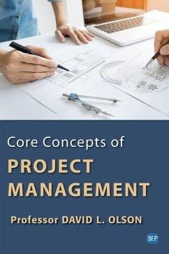Core Concepts of Project Management (eBook, ePUB)