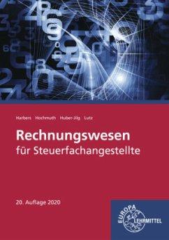 Rechnungswesen für Steuerfachangestellte - Harbers, Karl; Hochmuth, Ilona; Huber-Jilg, Peter; Lutz, Karl