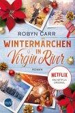 Wintermärchen in Virgin River / Virgin River Bd.4
