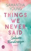 Things We Never Said - Geheime Berührungen / Hartwell Bd.3