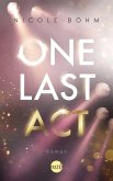 One Last Act / One-Last-Serie Bd.3