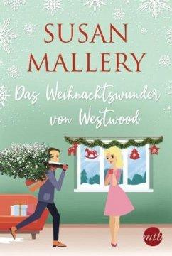 Das Weihnachtswunder von Westwood - Mallery, Susan