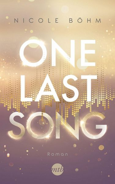 One Last Song / One-Last-Serie Bd.1