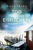 Tod eines Eisfischers / Dennis Wilhelmsson Bd.2