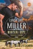 Montana Hope - Flüstern der Sehnsucht / Painted Pony Creek Bd.1