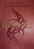 Goldene Wut / Dark Elements Bd.5