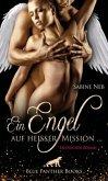 Ein Engel auf heißer Mission ...   Erotischer Roman