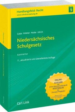 Niedersächsisches Schulgesetz - Galas, Dieter; Krömer, Friedrich-Wilhelm; Nolte, Gerald; Ulrich, Karl-Heinz