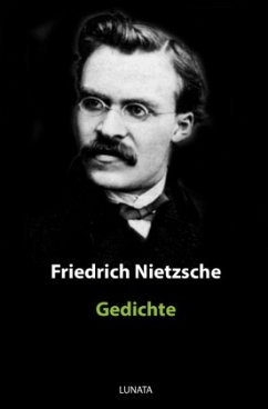 Gedichte - Nietzsche, Friedrich