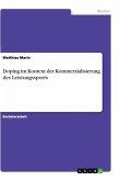 Doping im Kontext der Kommerzialisierung des Leistungssports