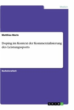 Doping im Kontext der Kommerzialisierung des Leistungssports - Marin, Matthias