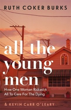 All the Young Men - Burks, Ruth Coker