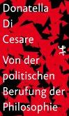 Von der politischen Berufung der Philosophie (eBook, ePUB)