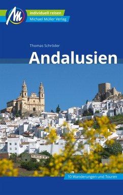 Andalusien Reiseführer Michael Müller Verlag (eBook, ePUB) - Schröder, Thomas
